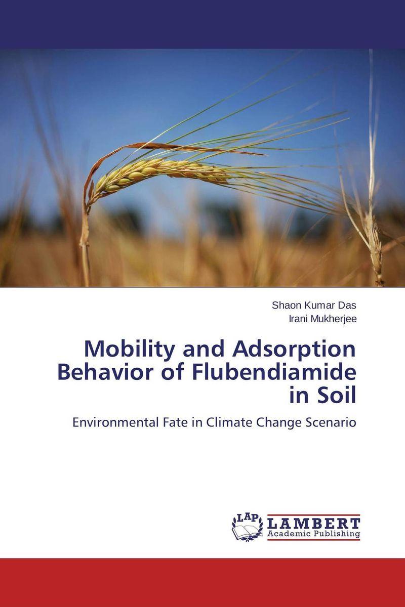 Mobility and Adsorption Behavior of Flubendiamide in Soil gurpreet kaur deepak grover and sumeet singh dental mobility and splinting