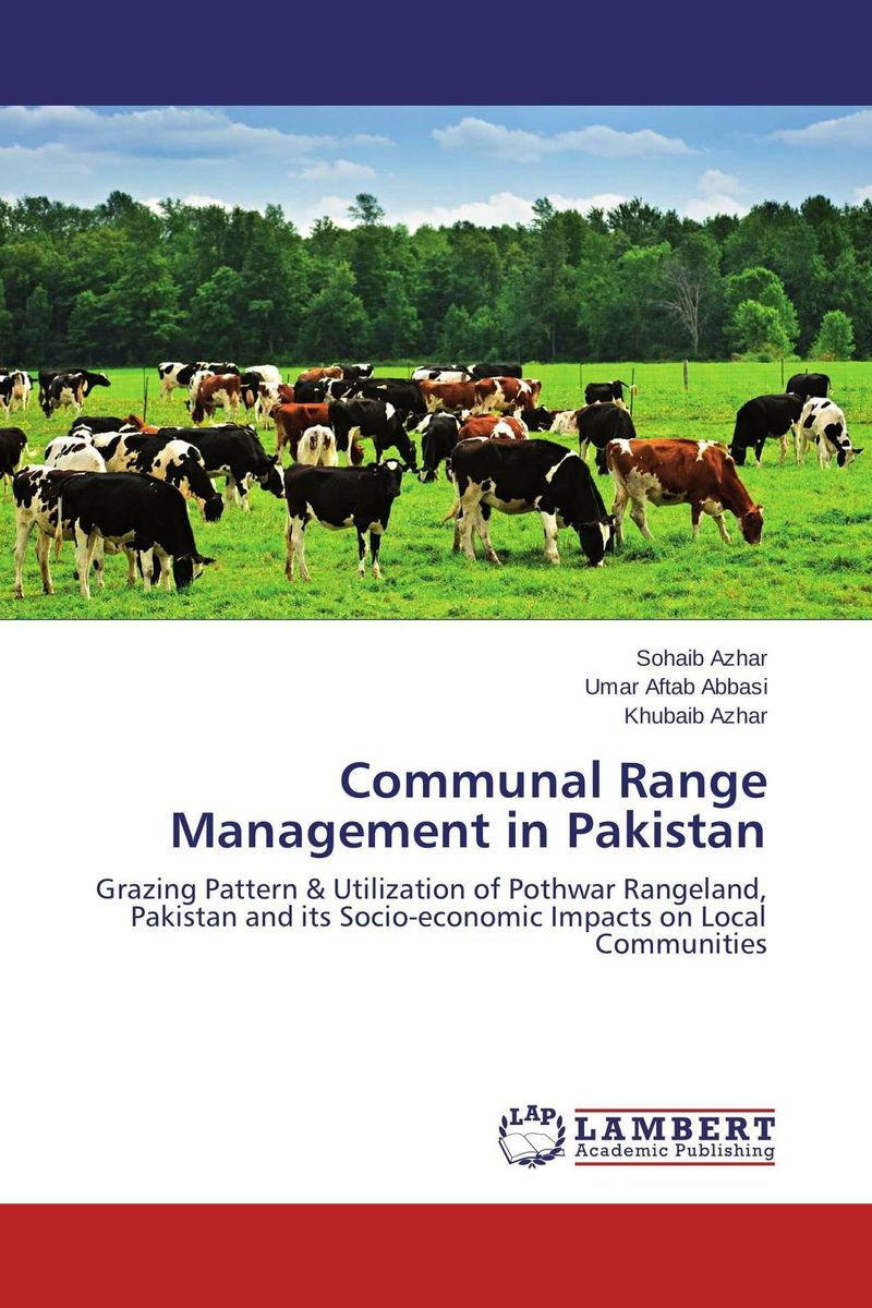 Communal Range Management in Pakistan livestock grazing and natural resource management in kumaon hills