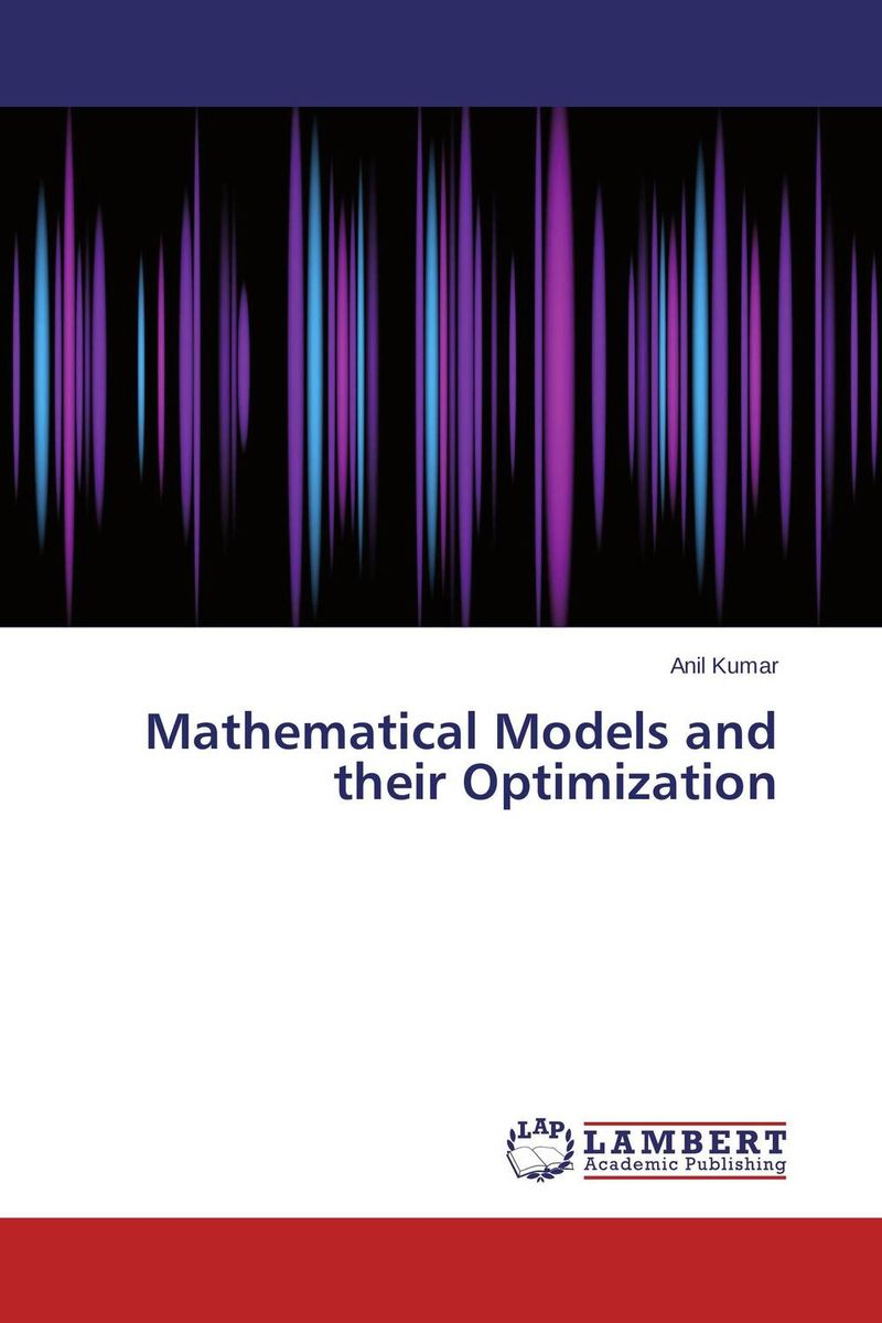 Mathematical Models and their Optimization o k belwal measures of information and their applications to various disciplines