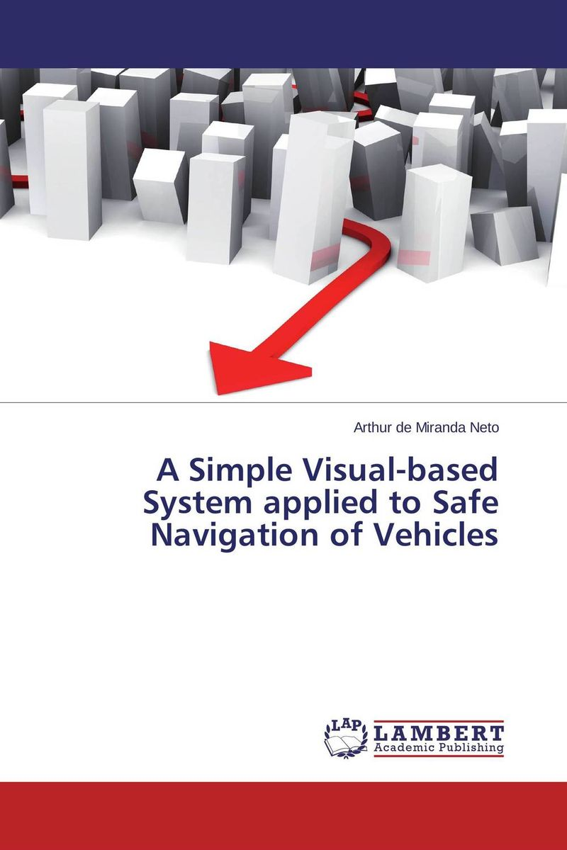 A Simple Visual-based System applied to Safe Navigation of Vehicles optimal adaptive visual servoing of robot manipulators