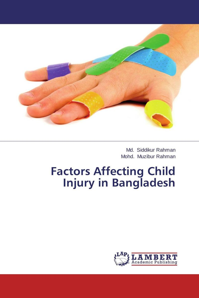 Factors Affecting Child Injury in Bangladesh administrative corruption in bangladesh a behavioural study
