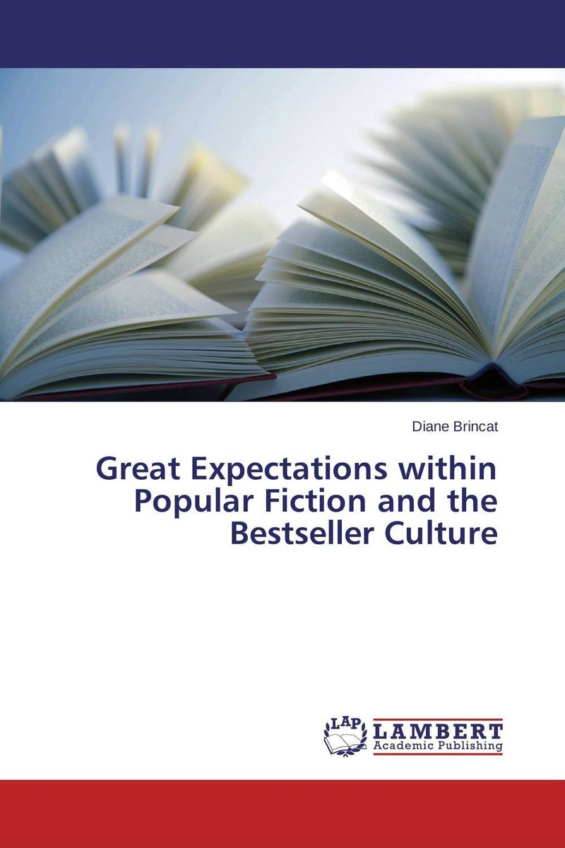 Great Expectations within Popular Fiction and the Bestseller Culture faulks on fiction