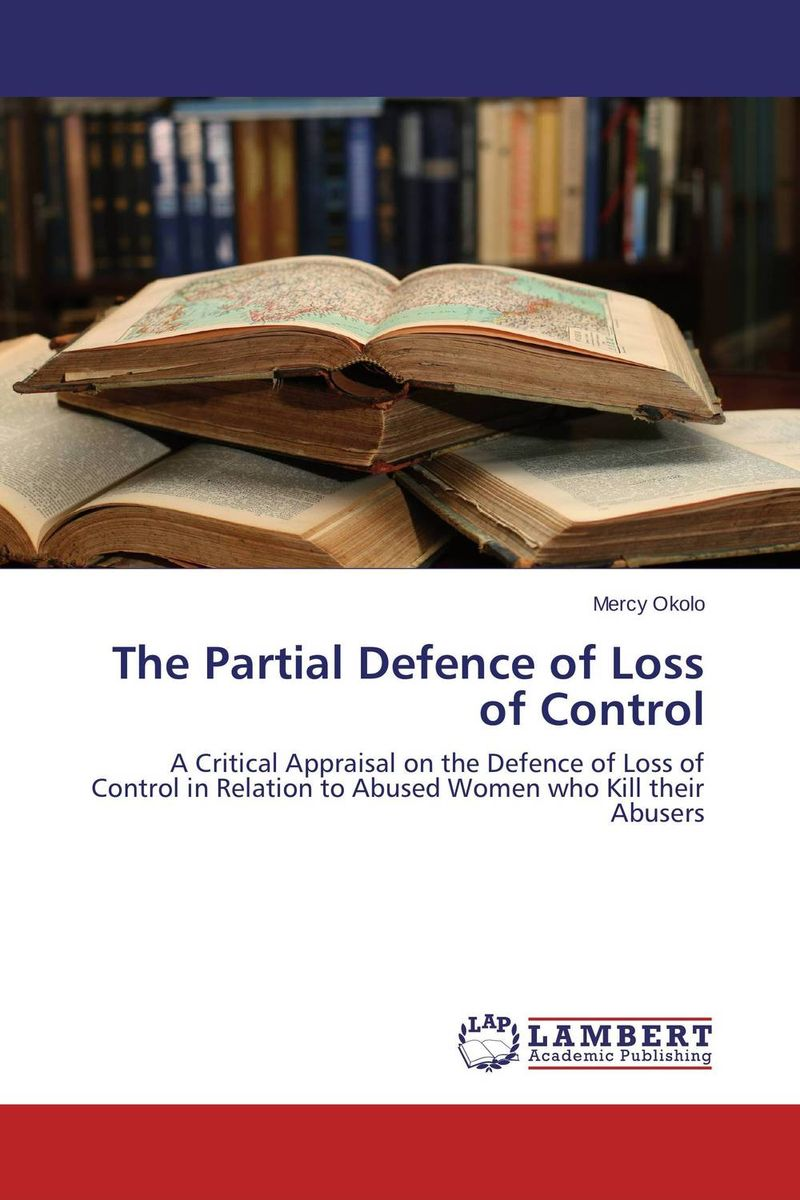 Фото The Partial Defence of Loss of Control