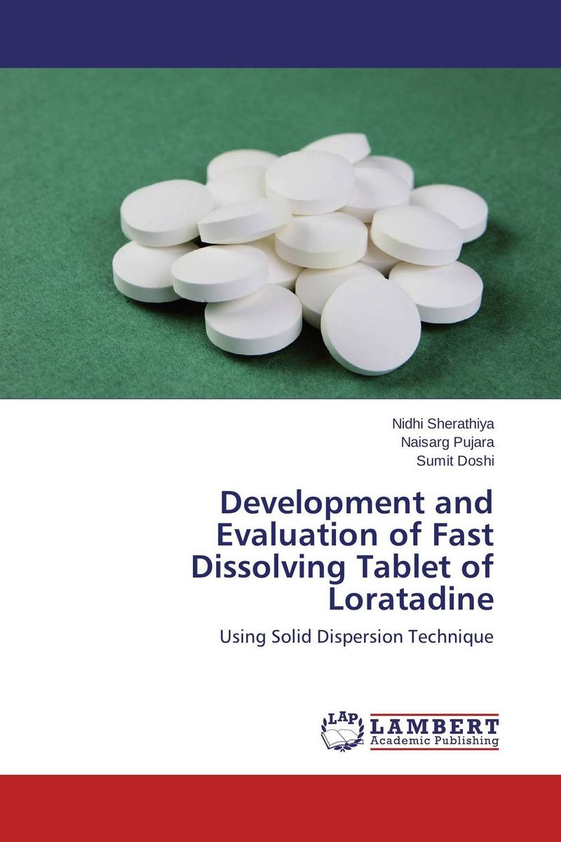 Development and Evaluation of Fast Dissolving Tablet of Loratadine amita yadav kamal singh rathore and geeta m patel formulation evaluation and optimization of mouth dissolving tablets