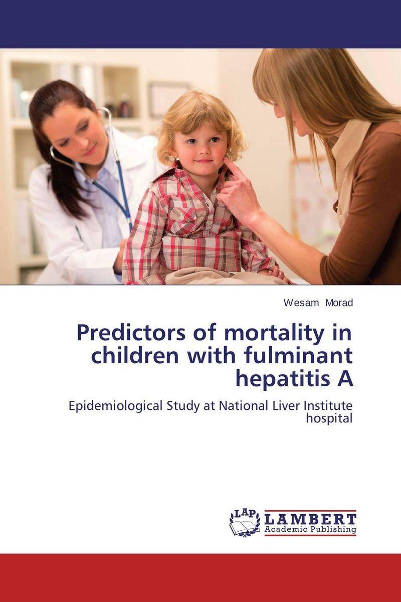 Predictors of mortality in children with fulminant hepatitis A lodewikus janse van rensburg the validation of predictors of commitment in family businesses
