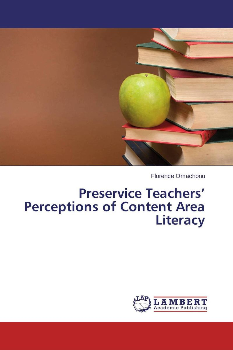 Preservice Teachers'  Perceptions of Content Area Literacy reading literacy for adolescents