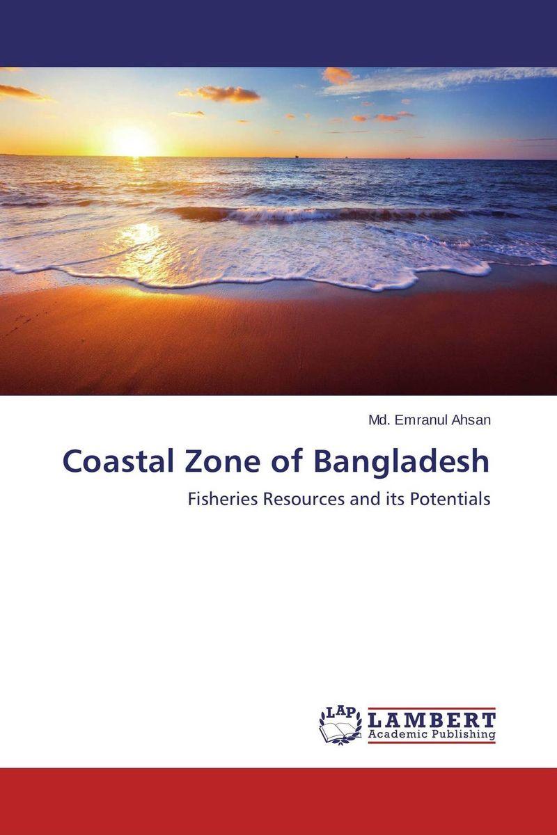 Coastal Zone of Bangladesh the zone