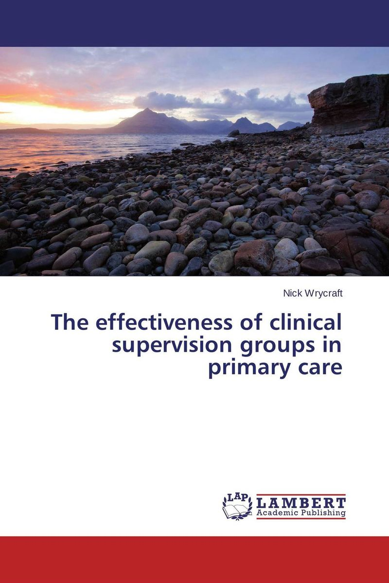 The effectiveness of clinical supervision groups in primary care managing the store