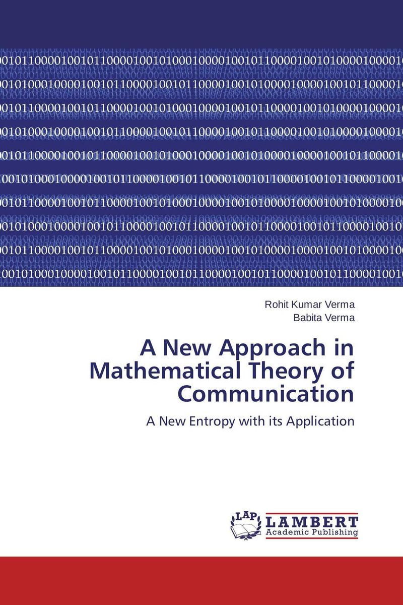 A New Approach in Mathematical Theory of Communication maushmi kumar and vikas verma lipstatin fermentative production