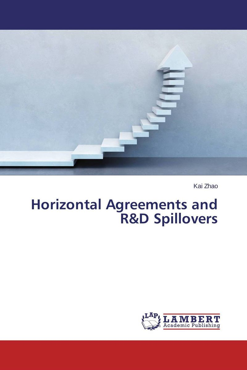 Horizontal Agreements and R&D Spillovers steven bragg m cost reduction analysis tools and strategies
