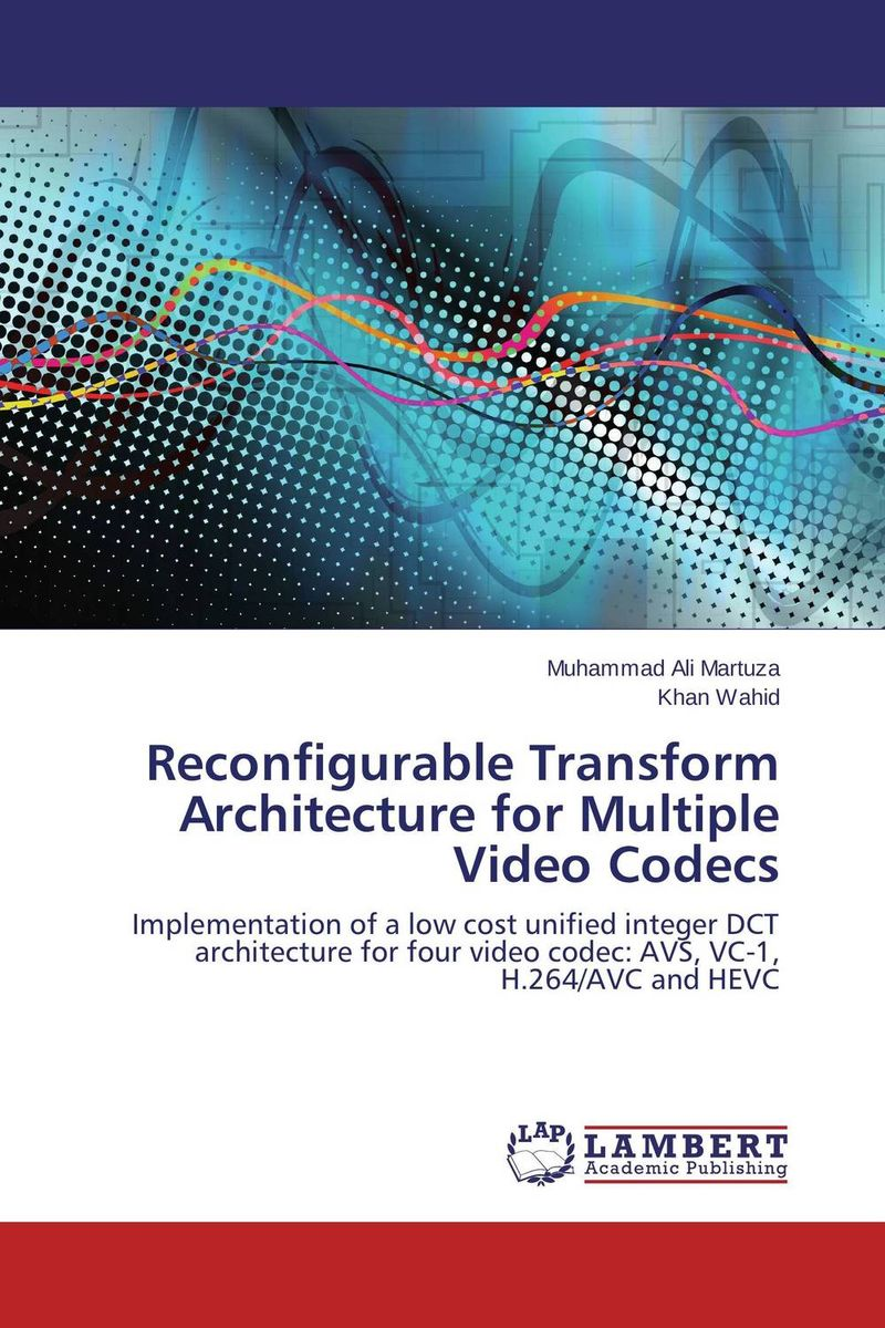 Reconfigurable Transform Architecture for Multiple Video Codecs ittetsu taniguchi masaharu imai and francky catthoor design methodology for reconfigurable processors