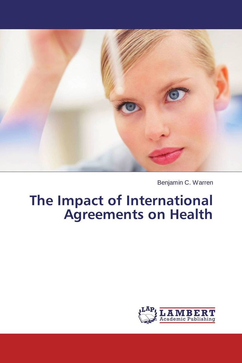The Impact of International Agreements on Health impact 185 r