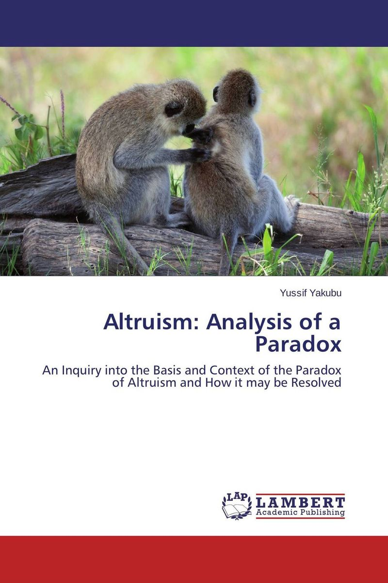 Altruism: Analysis of a Paradox a sobering book explanation of the book of ecclesiastes