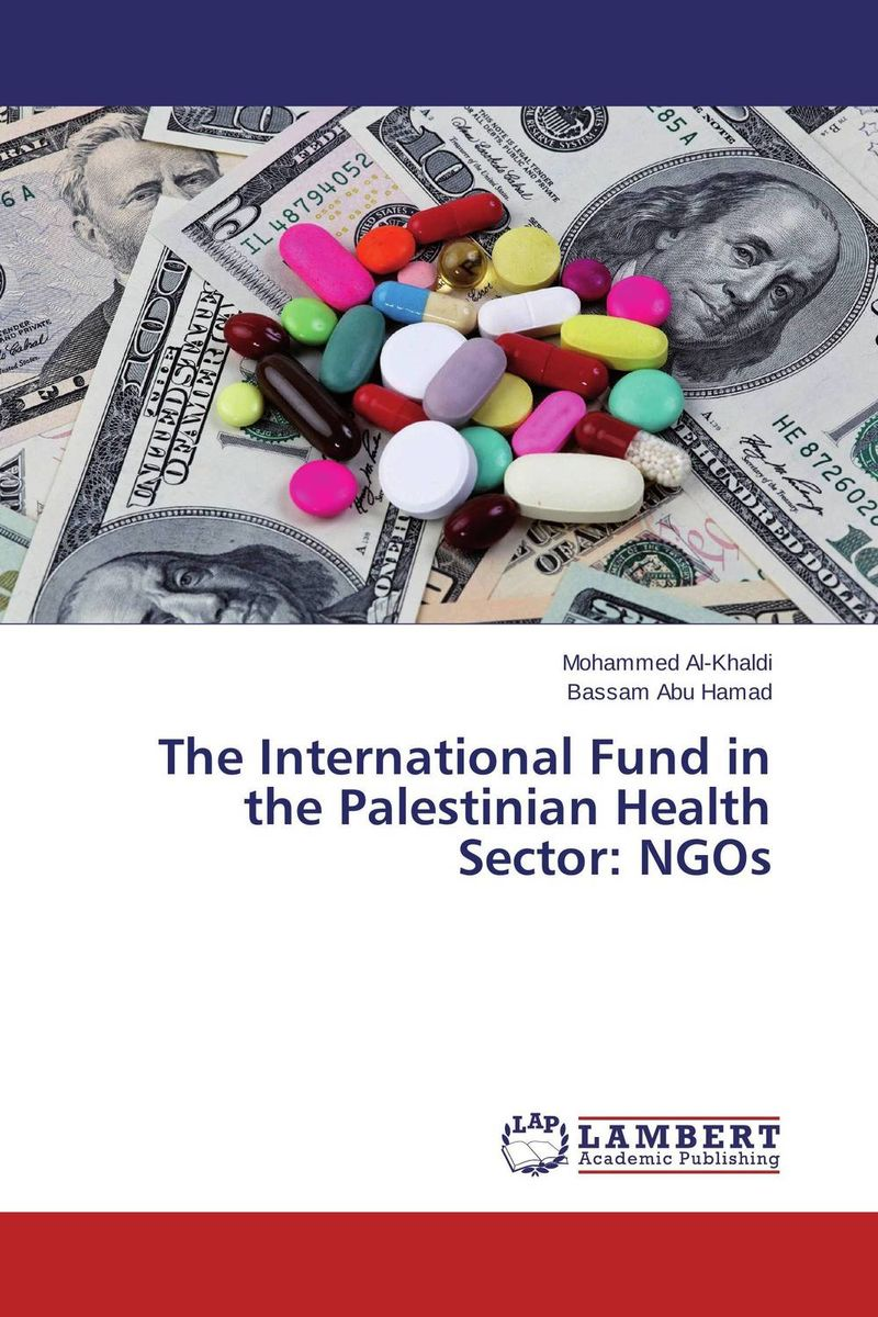 The International Fund in the Palestinian Health Sector: NGOs space and mobility in palestine