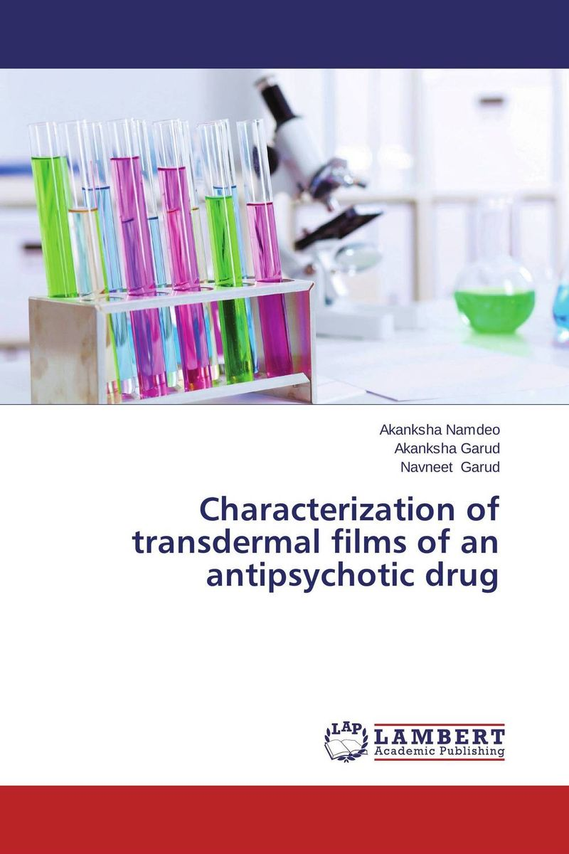 Characterization of transdermal films of an antipsychotic drug an area of darkness