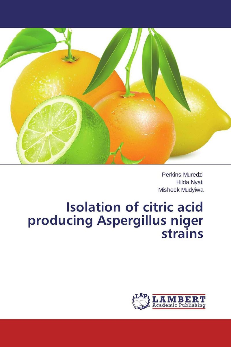 Isolation of citric acid producing Aspergillus niger strains electrolytic conductance of citric acid