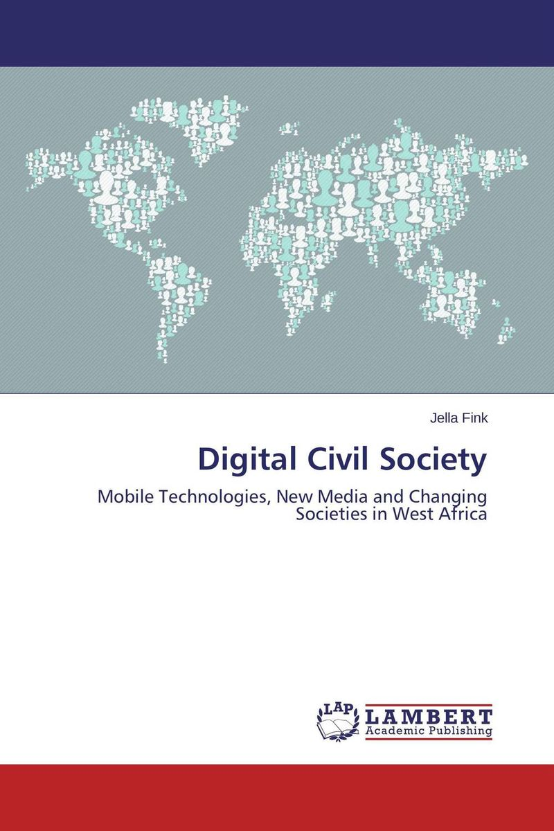 Digital Civil Society rakesh kumar emerging role of civil society in development of botswana