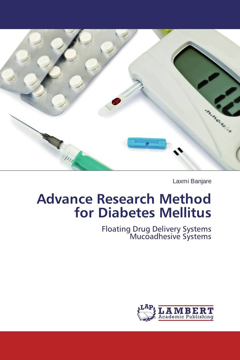 Advance Research Method for Diabetes Mellitus kamal modh and dhaval chaudhary drug prescribing patterns for diabetes mellitus