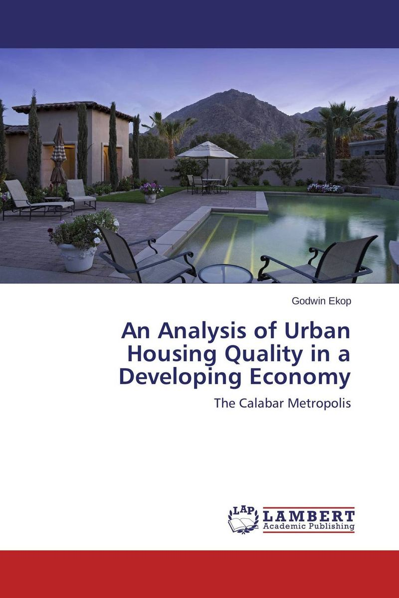 An Analysis of Urban Housing Quality in a Developing Economy social housing in glasgow volume 2