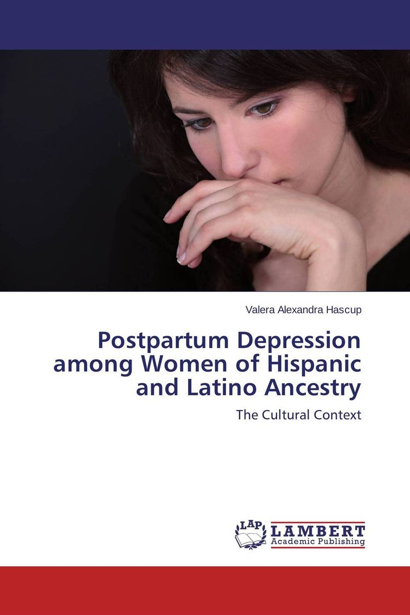 Postpartum Depression among Women of Hispanic and Latino Ancestry psychiatric disorders in postpartum period