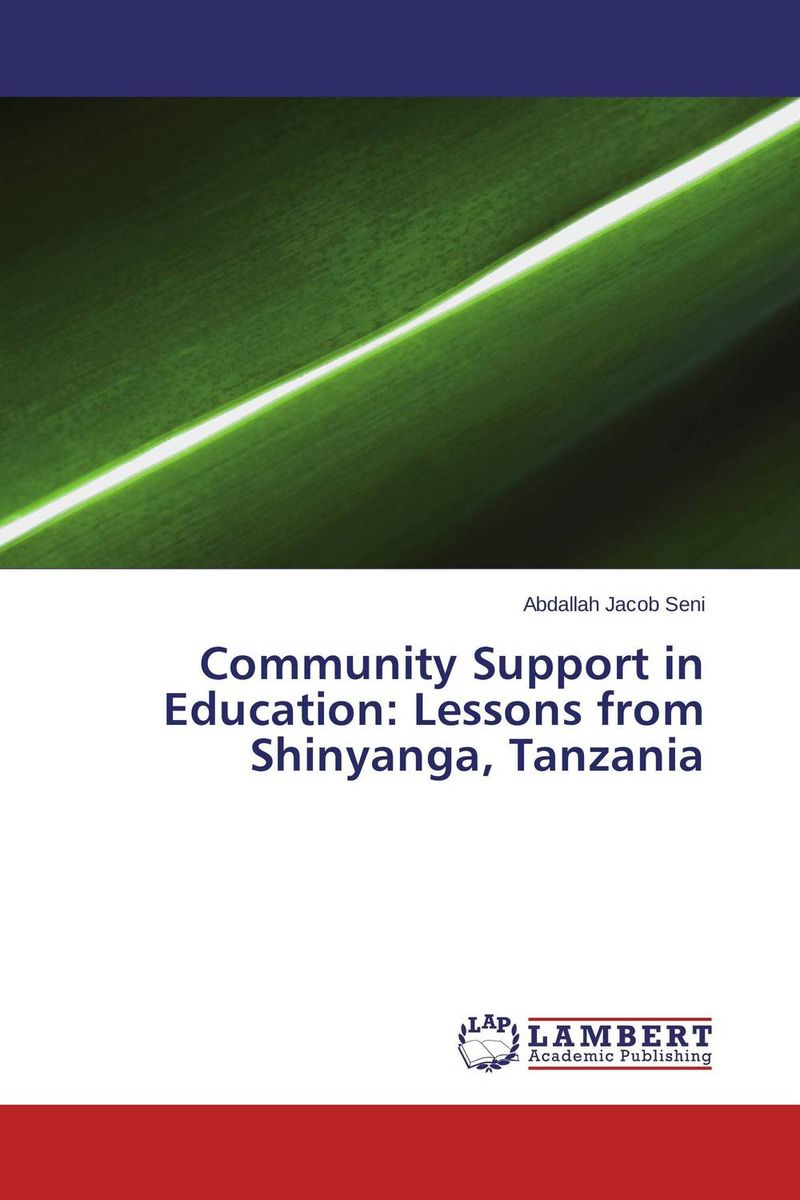 Community Support in Education: Lessons from Shinyanga, Tanzania neema nitume financing higher education in tanzania