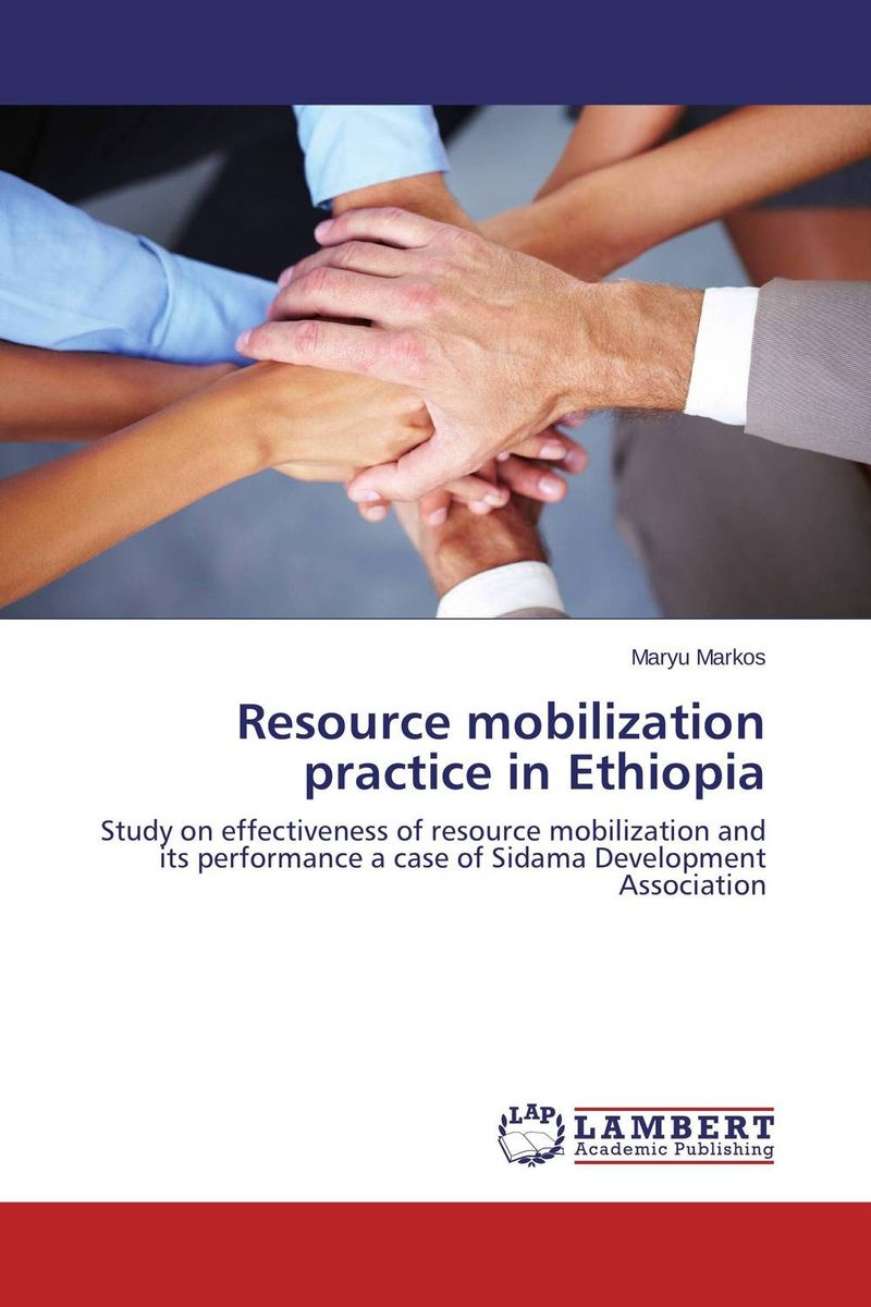 Resource mobilization practice in Ethiopia tiko iyamu enterprise architecture from concept to practice