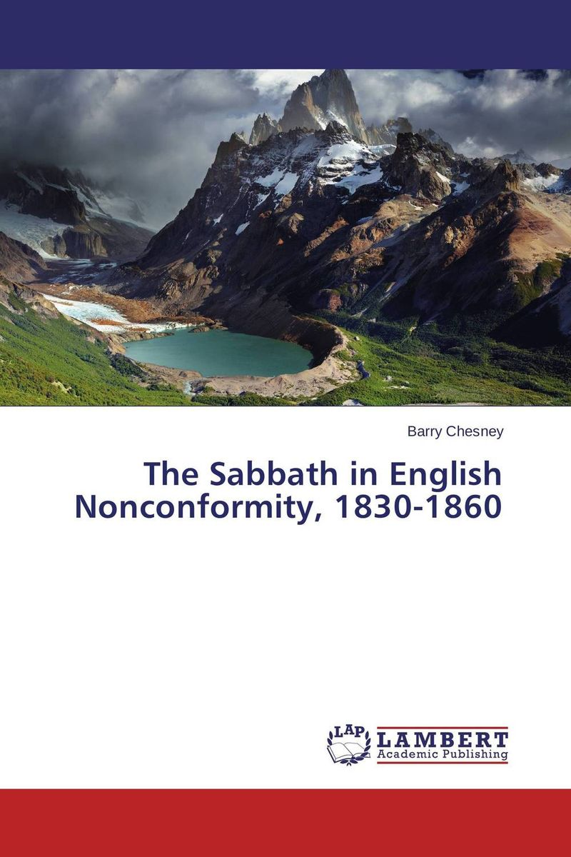 The Sabbath in English Nonconformity, 1830-1860 an application of call in english subject