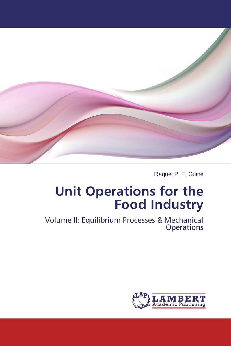 Unit Operations for the Food Industry cheryl baldwin j the 10 principles of food industry sustainability