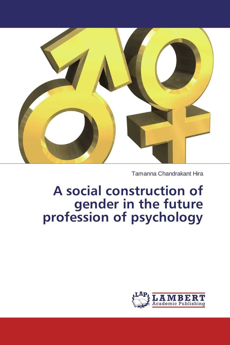 A social construction of gender in the future profession of psychology