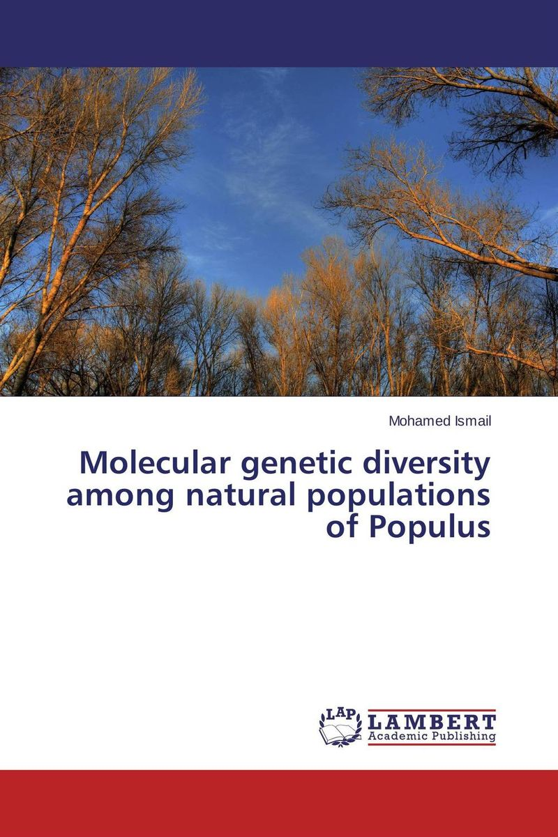 Molecular genetic diversity among natural populations of Populus купить