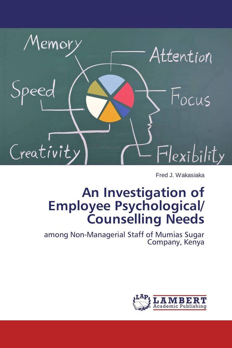 купить An Investigation of Employee Psychological/ Counselling Needs онлайн