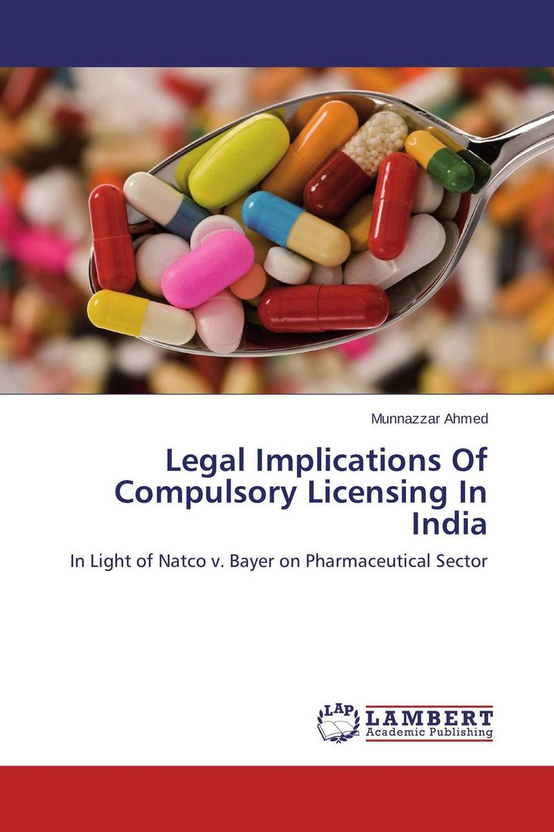 Legal Implications Of Compulsory Licensing In India the role of legal feeling in the criminal legislation