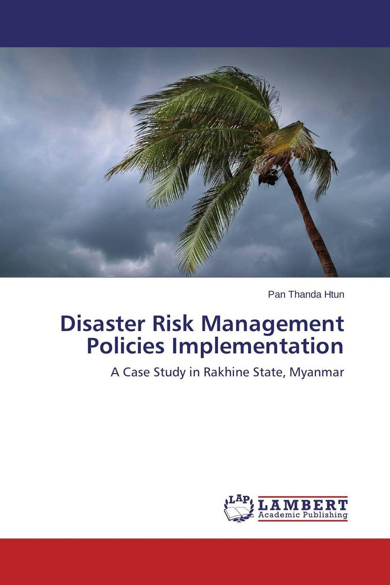 Disaster Risk Management Policies Implementation ballis stacey recipe for disaster