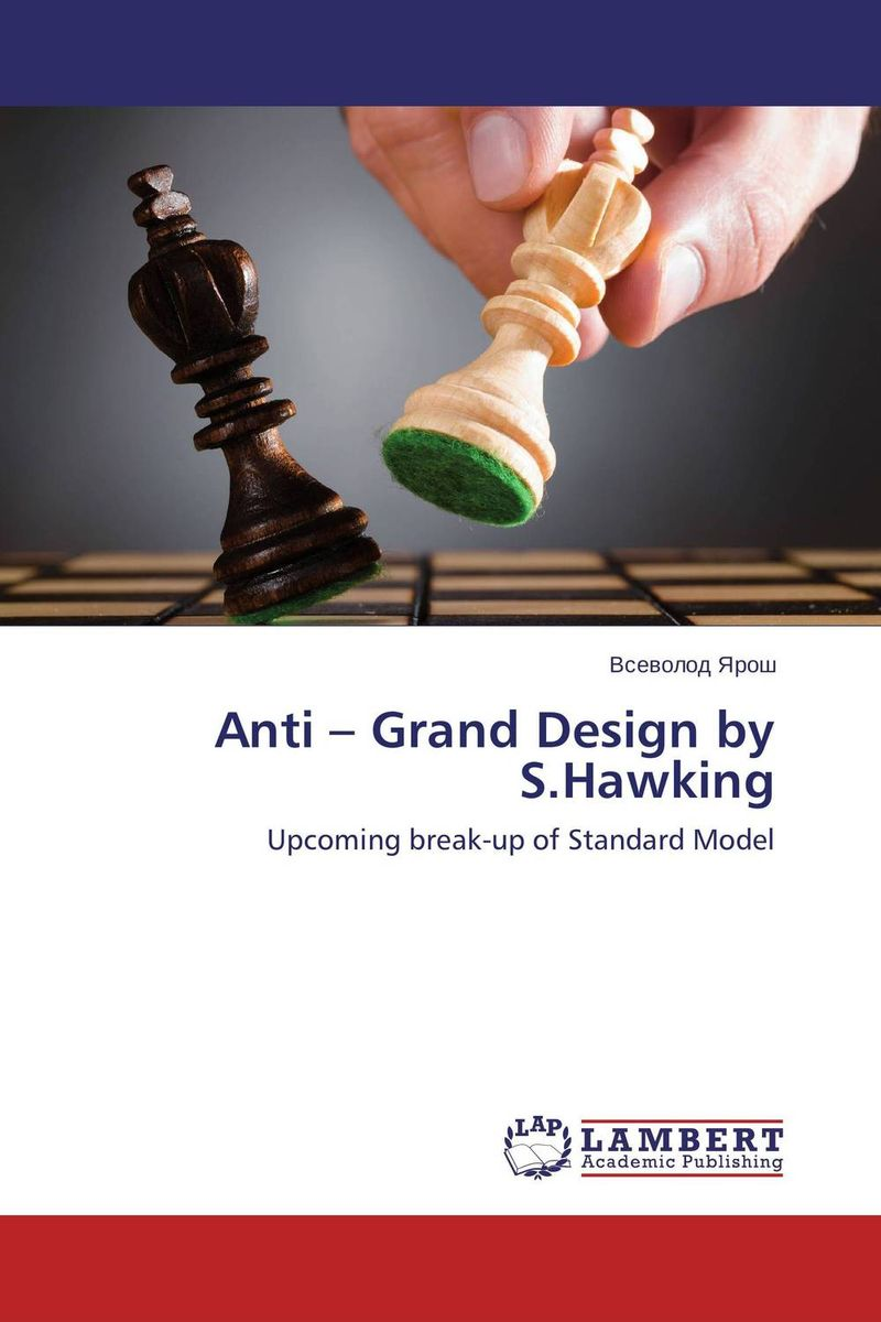 Anti – Grand Design by S.Hawking