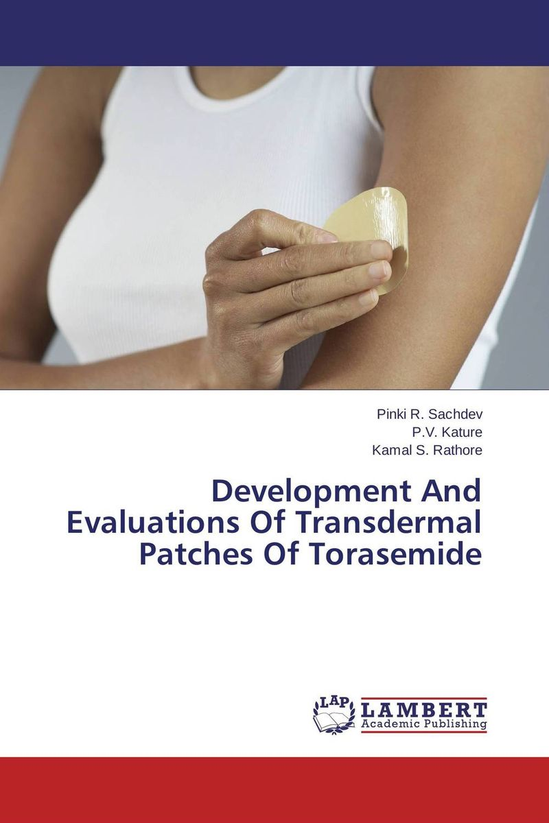 Development And Evaluations Of Transdermal Patches Of Torasemide design and development of niosomal delivery system for ketoprofen