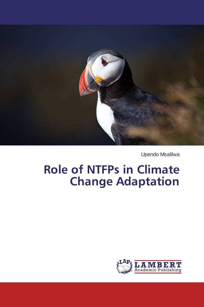 Role of NTFPs in Climate Change Adaptation the role of evaluation as a mechanism for advancing principal practice