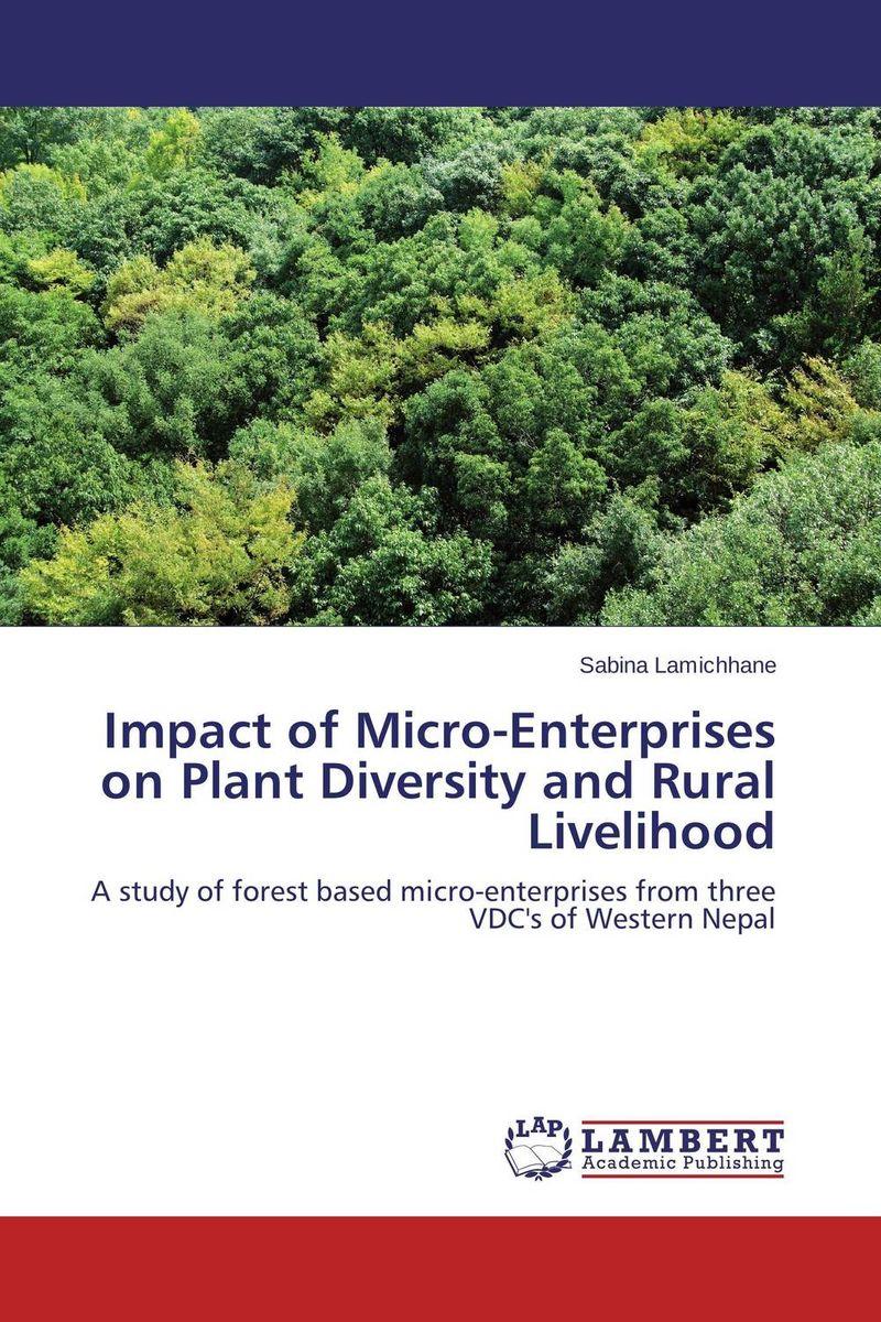 Impact of Micro-Enterprises on Plant Diversity and Rural Livelihood manas dakua and pradeep kumar parida impact of sea level rise on the livelihood patterns of coastal odisha