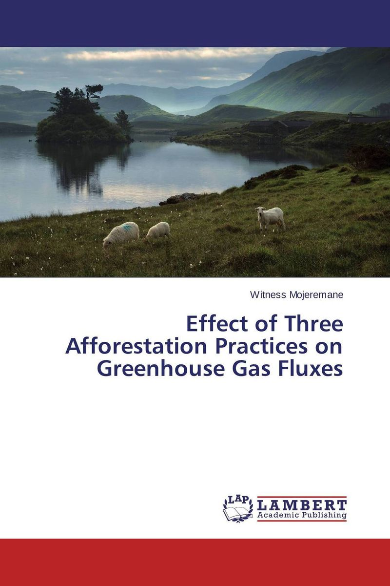 Effect of Three Afforestation Practices on Greenhouse Gas Fluxes n2o y1010 5 5x13 4x100 d73 1 et35 s
