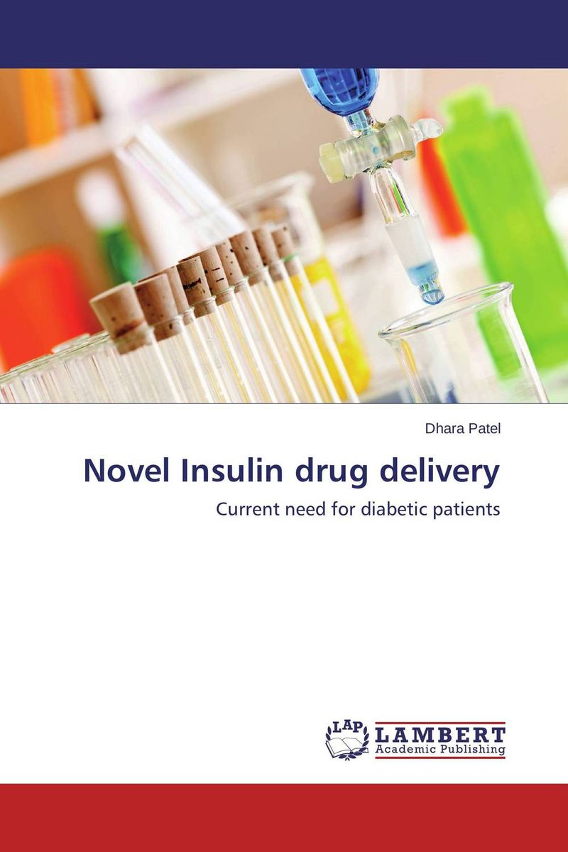 Novel Insulin drug delivery the lonely polygamist – a novel