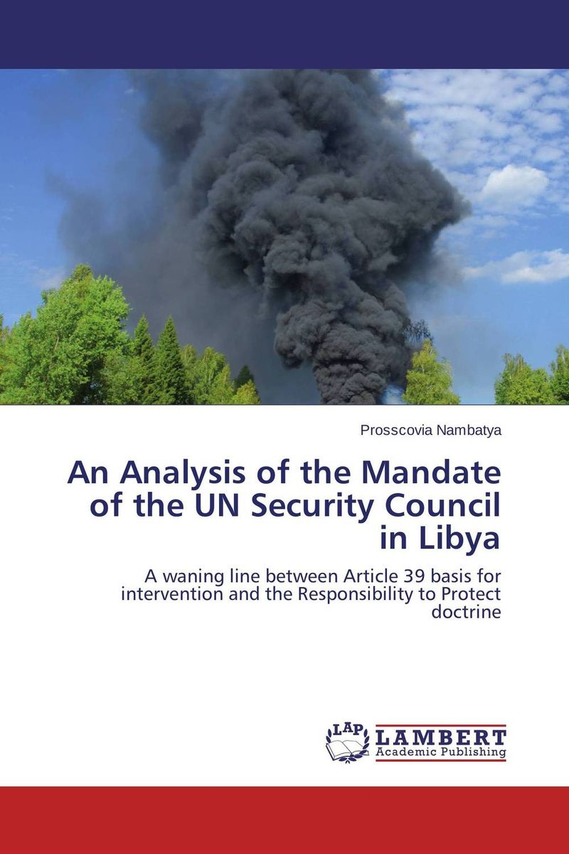 An Analysis of the Mandate of the UN Security Council in Libya the internal load analysis in soccer