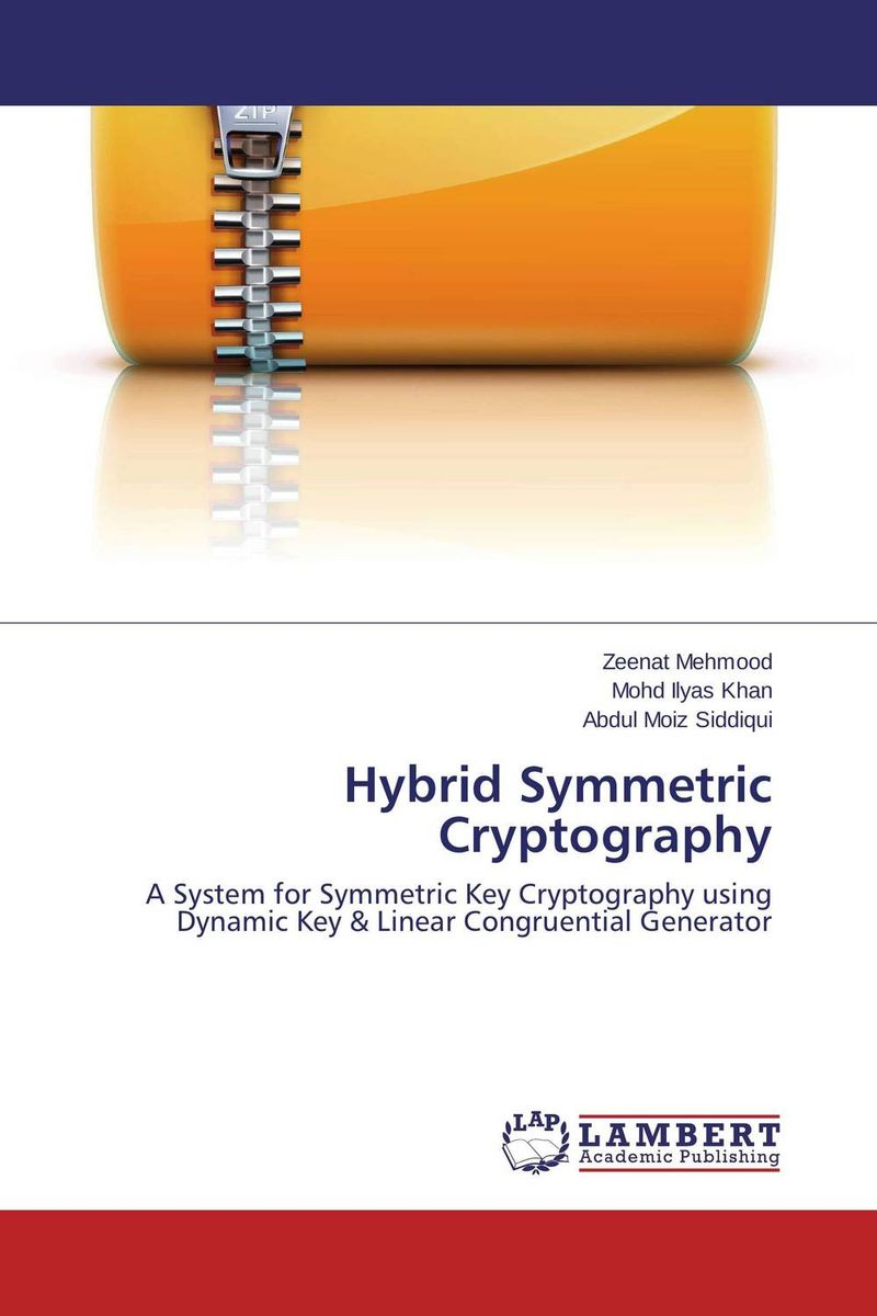 Hybrid Symmetric Cryptography new methods in symmetric cryptanalysis
