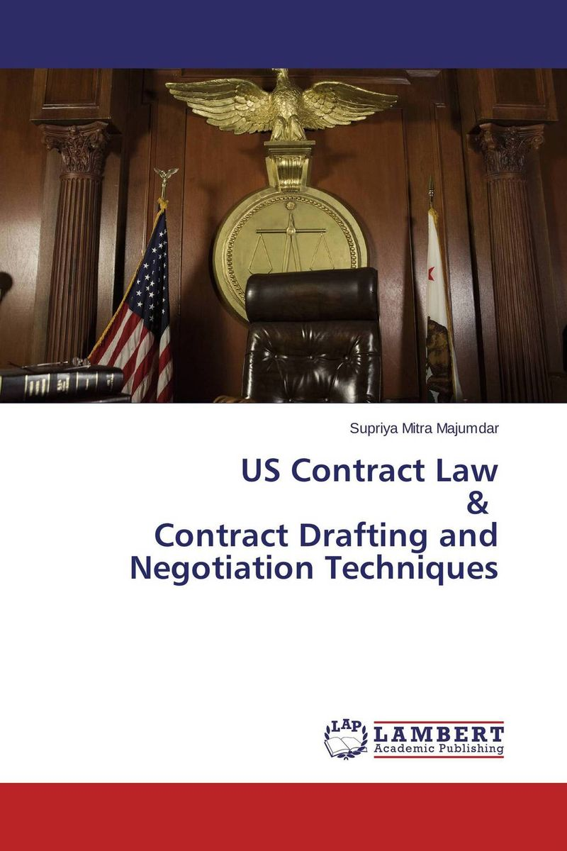 US Contract Law & Contract Drafting and Negotiation Techniques эжен сю the blacksmith s hammer or the peasant code a tale of the grand monarch