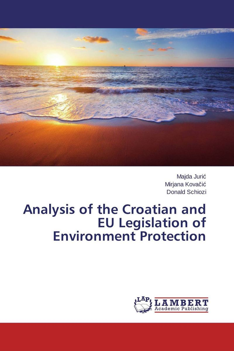 Analysis of the Croatian and EU Legislation of Environment Protection