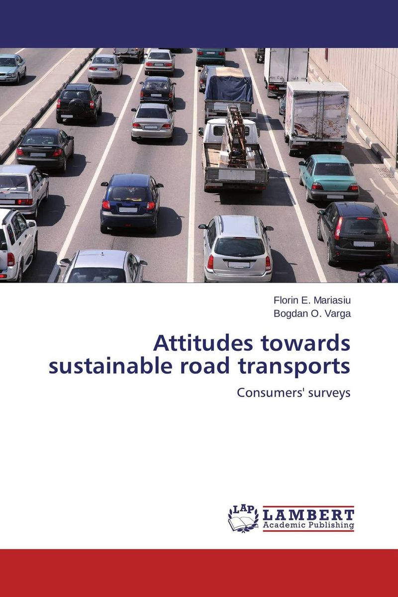Attitudes towards sustainable road transports cleaner combustion and sustainable world