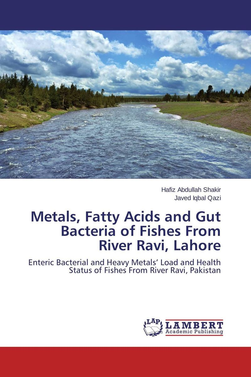 Metals, Fatty Acids and Gut Bacteria of Fishes From River Ravi, Lahore combinations between glycerol free fatty acids and acidulated oils