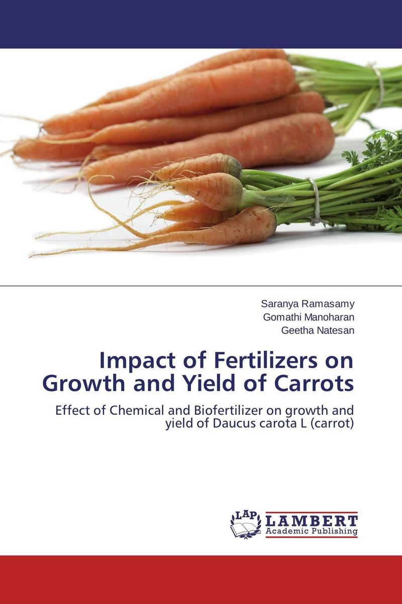 Impact of Fertilizers on Growth and Yield of Carrots usha rani m uma jyothi k and syam sundar reddy p study on effect of growth regulators and micronutrients on okra growth and yield of okra