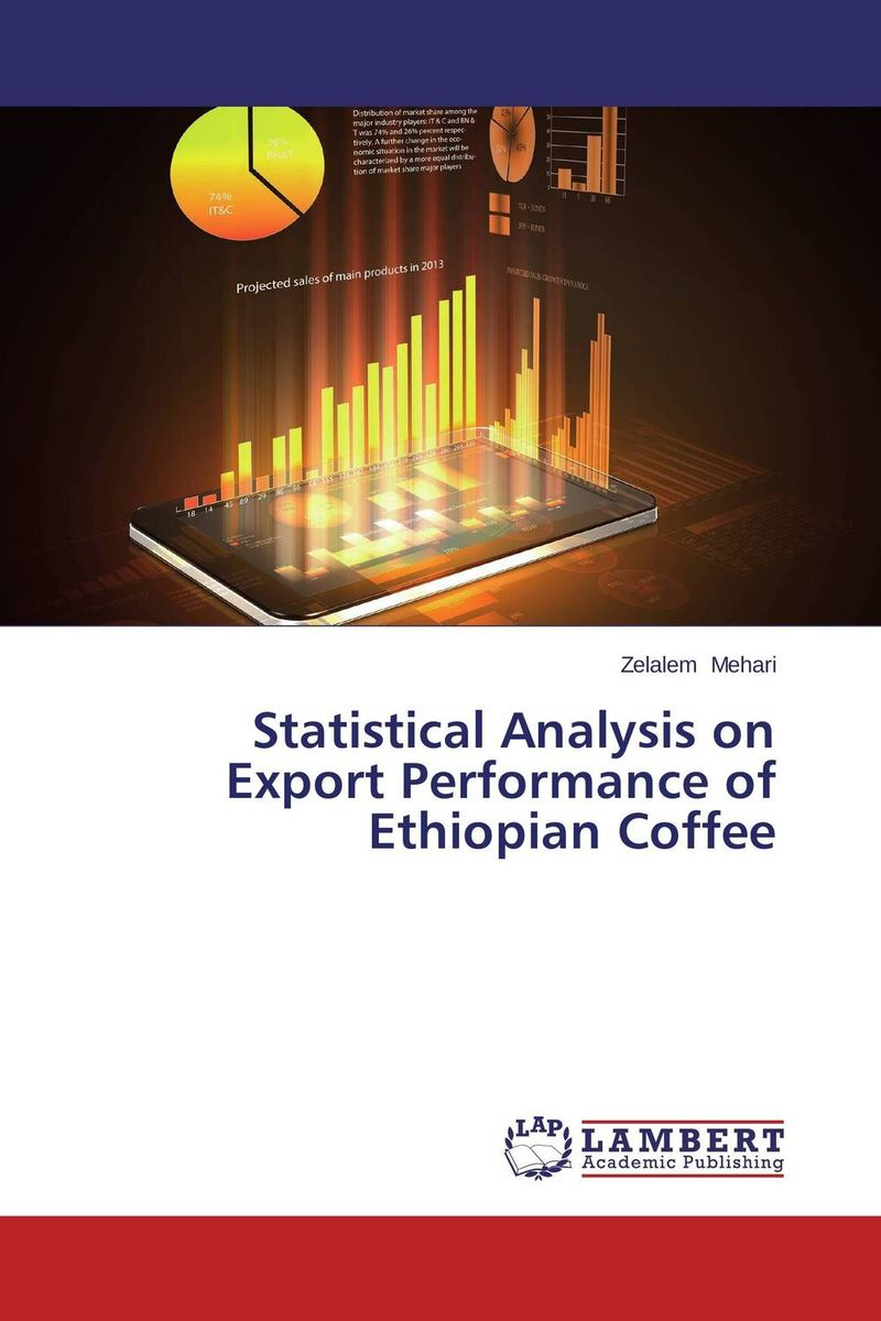 Statistical Analysis on Export Performance of Ethiopian Coffee analysis of bacterial colonization on gypsum casts