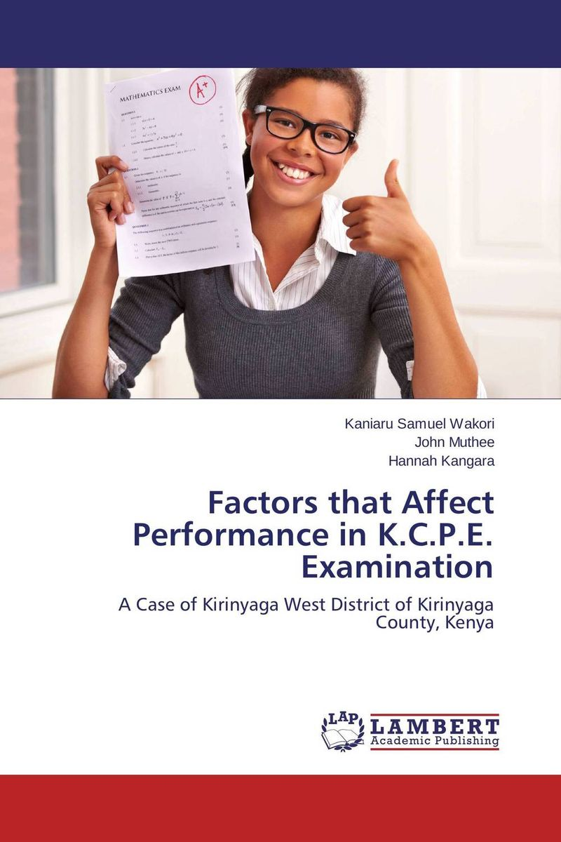 Factors that Affect Performance in K.C.P.E. Examination factors affect english learning