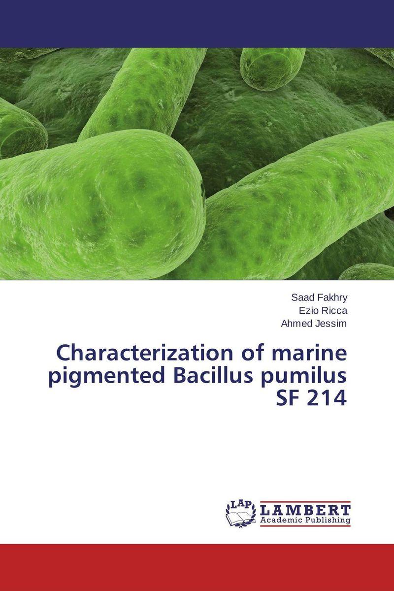 Characterization of marine pigmented Bacillus pumilus SF 214 benzo a pyrene bap degradation by bacillus subtilis bmt4i mtcc 9447