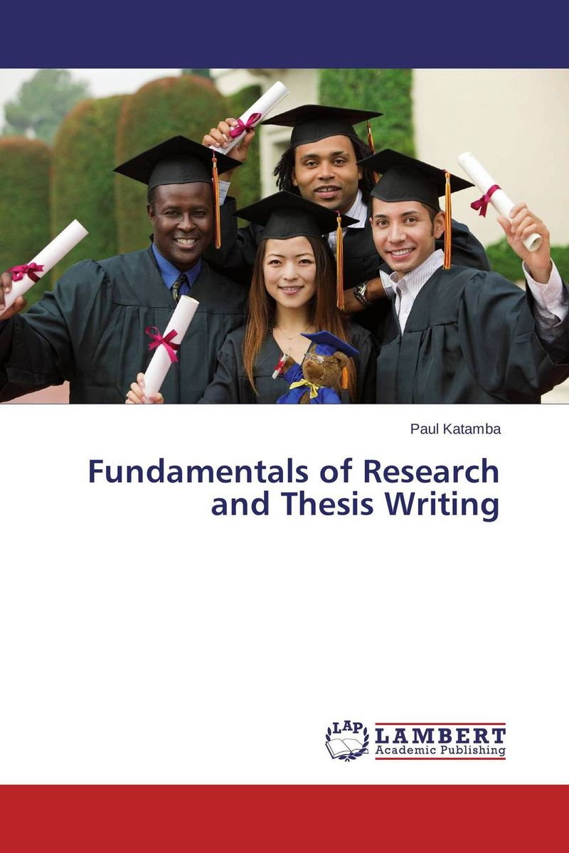 Fundamentals of Research and Thesis Writing fundamentals of research methods and statistics